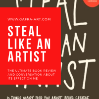 """Steal Like An Artist"" by Austin Kleon....the Book Review"